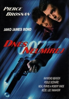 DNES NEUMÍREJ - JAMES BOND 007
