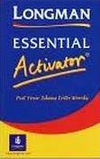 LONGMAN ESSENTIAL ACTIVATOR - PUT YOUR IDEAS INTO WORDS