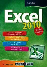 EXCEL 2010 SNADNO A RYCHLE