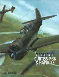BOJOVÉ LEGENDY CURTISS P-36 & HAWK 75