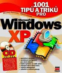 1001 TIPŮ A TRIKŮ PRO WINDOWS XP - BEZ CD