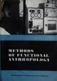 METHODS OF FUNCTIONAL ANTHROPOLOGY