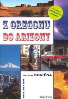 Z OREGONU DO ARIZONY