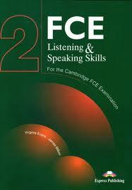 FCE LISTENING AND SPEAKING SKILLS 2