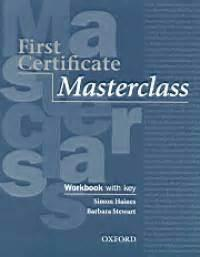 FIRST CERTIFICATE MASTERCLASS WORKBOOK WITH KEY