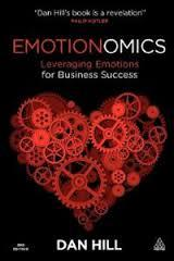 EMOTIONOMICS - LEVERAGING EMOTIONS FOR BUSINESS SUCCESS
