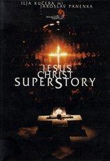 JESUS CHRIST SUPERSTORY